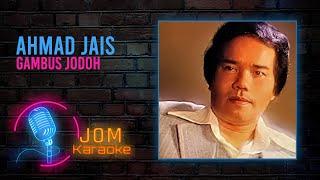Ahmad Jais - Gambus Jodoh
