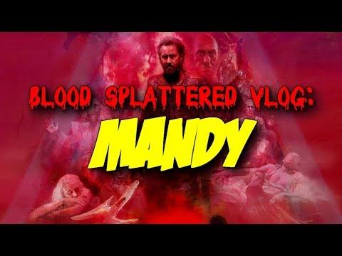 Mandy (2018) – Blood Splattered Vlog (Action Movie Review)