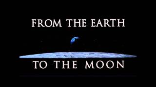 From The Earth To The Moon - End Titles