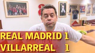 REAL MADRID 1-1 VILLARREAL | Roncero: