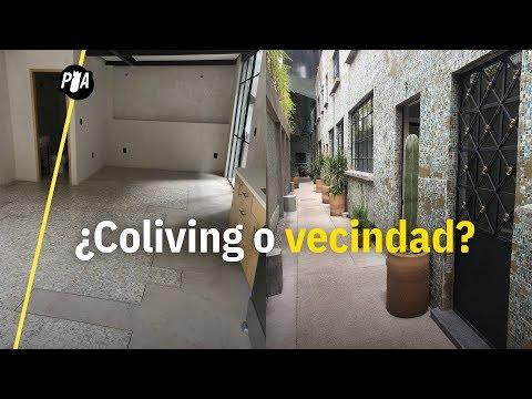 ¿Co-living o vecindad? Así la vivienda en CDMX