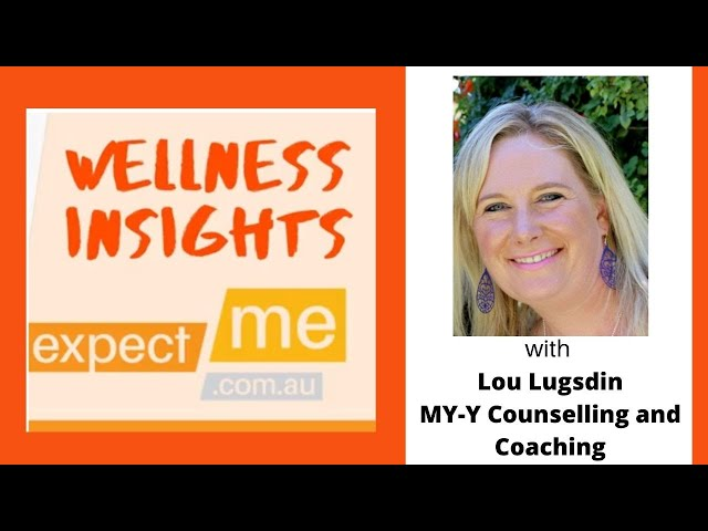 Wellness Insights with Lou Lugsdin, My-Y