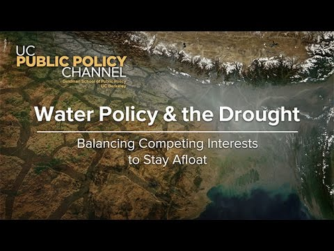 Water Policy and the Drought: Balancing Competing Interests to Stay Afloat