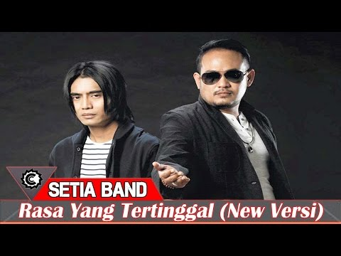 Setia Band - Rasa Yang Tertinggal (New Version 2015)
