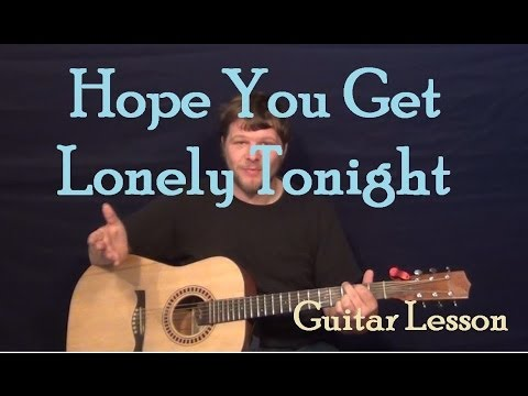 Hope You Get Lonely Tonight (Cole Swindell) Easy Guitar Lesson How to Play