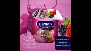 KING MONADA FT MCKENZIE AND MUUNGU QUEEN-DI DANUNU
