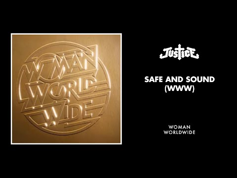Justice - Safe and Sound (WWW)