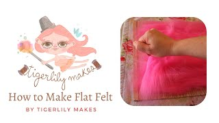 Felt Making Tutorial