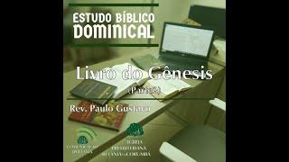 Estudo Bíblico Dominical - Livro de Gênesis (Parte 2)
