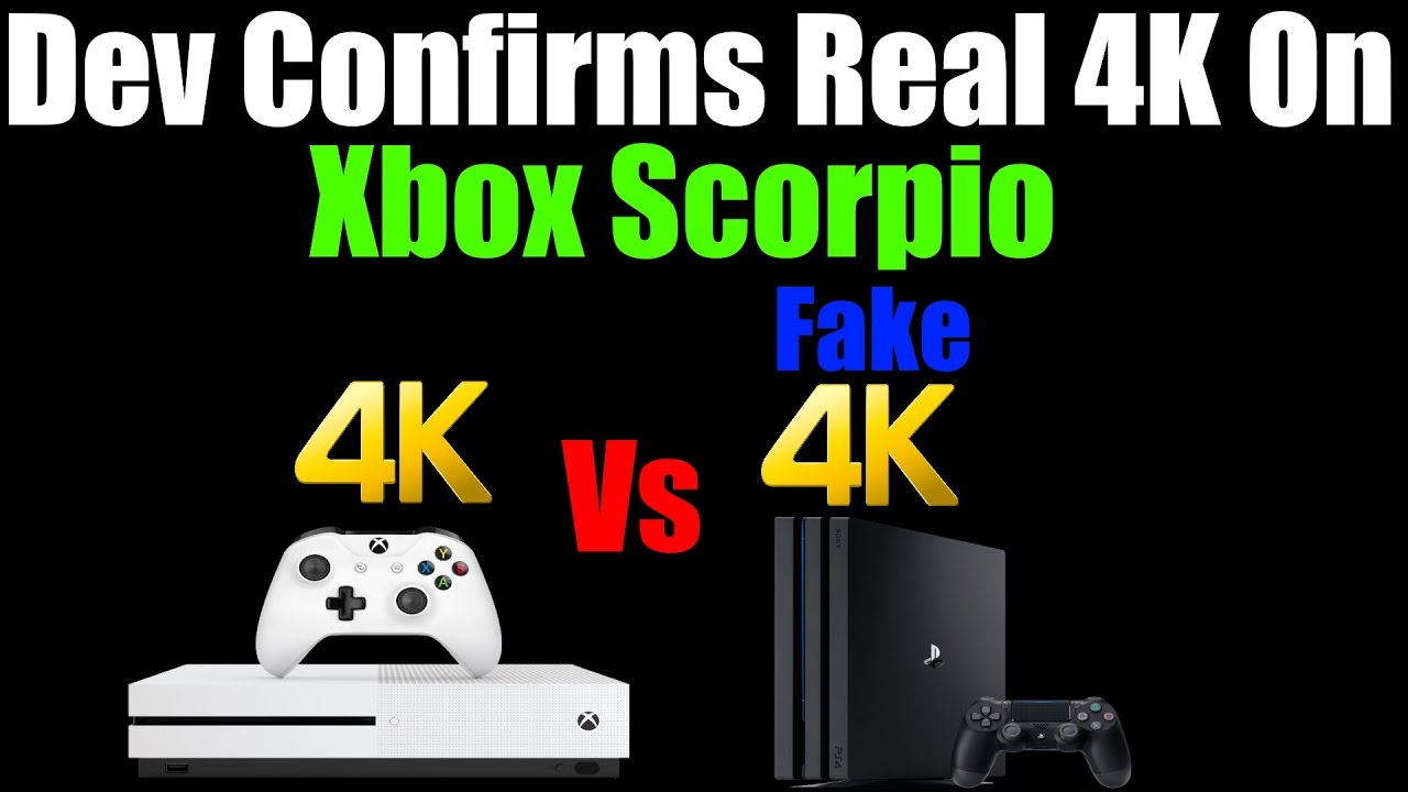 Another Dev Confirms Game Is Native 4K On Xbox Scorpio, Fake 4K On PS4 Pro!