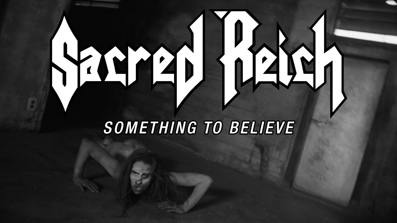 "SACRED REICH launches video for ""Something to Believe"""