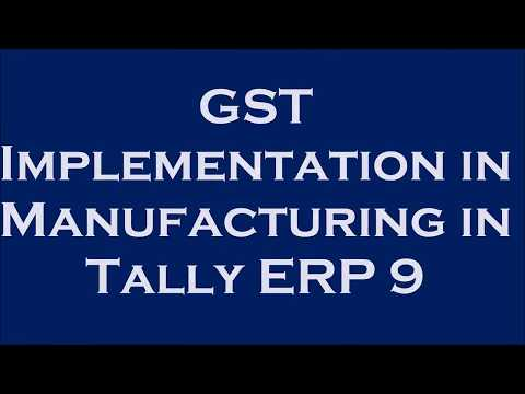 GST Entries for Manufacturing of goods, Production and Consuming Raw Material in Tally.ERP9