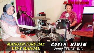 Download Lagu MANGAN TURU BAE TENGDUNG (cover ririn) DEVY MANUAL mp3