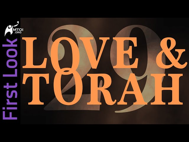 First Look | Love & Torah | Part 29