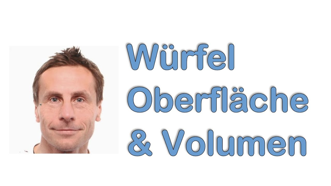 würfel oberfläche und volumen - youtube