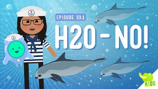 H2O-NO! - Fresh Water Problems: Crash Course Kids #33.1