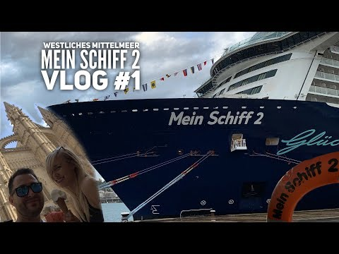 Mittelmeer mit Ibiza - Mein Schiff 2 Vlog #1: Ankunft & Seetag