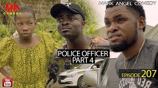 POLICE OFFICER part 4 (Mark Angel Comedy Episode 207)