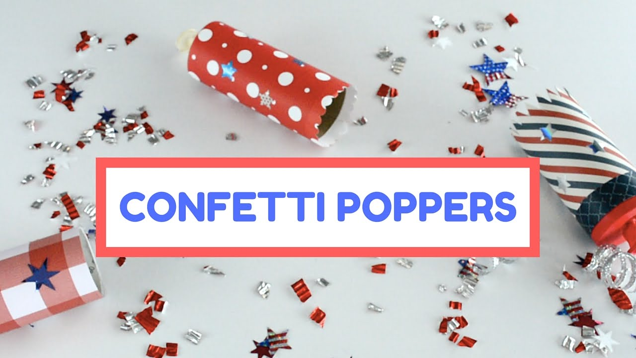 watch me craft confetti poppers 4th of july edition