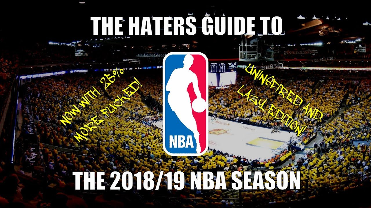 the-haters-guide-to-the-2018-19-nba-season