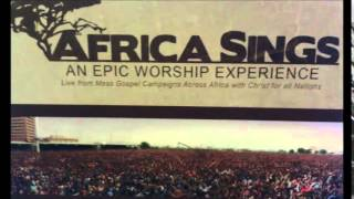 Africa Sings: I Have Never Seen the LORD Change