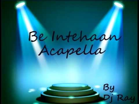 Chords for Be Intehaan - Race 2 (Acapella) [FREE DOWNLOAD LINK IN