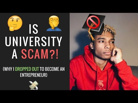 Is University A SCAM?! | Why I Dropped Out To Become An Entrepreneur
