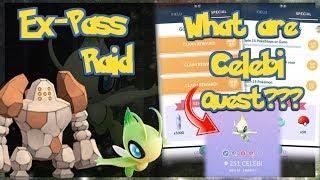 Pokémon GO Regirock Raid for Ex-Pass & Celebi Quest??