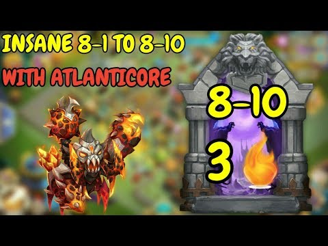 Insane Dungeon 8-1 To 8-10 With Atlanticore L Insane Dungeon 8-10 3 Flamed L Castle Clash