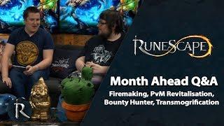 RuneScape Month Ahead Q&A (Mar 2019) - Firemaking, PvM Revitalisation, Bounty Hunter