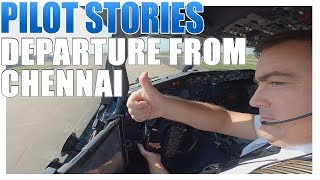 Pilot stories: Boeing 737 departure from Chennai