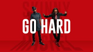 Go Hard (Official Audio) - Skinny Fabulous & Machel Montano | Soca 2016