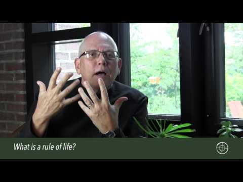 Growing a Rule of Life: What is a Rule of Life