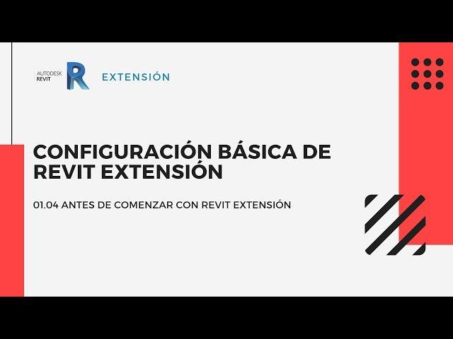 Revit Extensión | 01 04 Configuración básica