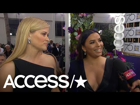 Reese Witherspoon & Eva Longoria Talk Starting Time's Up and Eva's Pregnancy  | Access