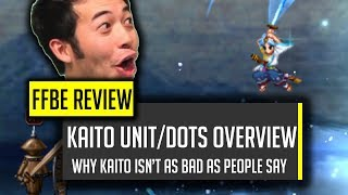 Wait?! Kaito is GOOD?! Kaito & DoT Overview - [FFBE] Final Fantasy Brave Exvius