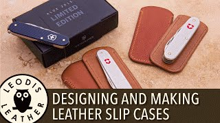 Designing and Making Leather Slip Cases