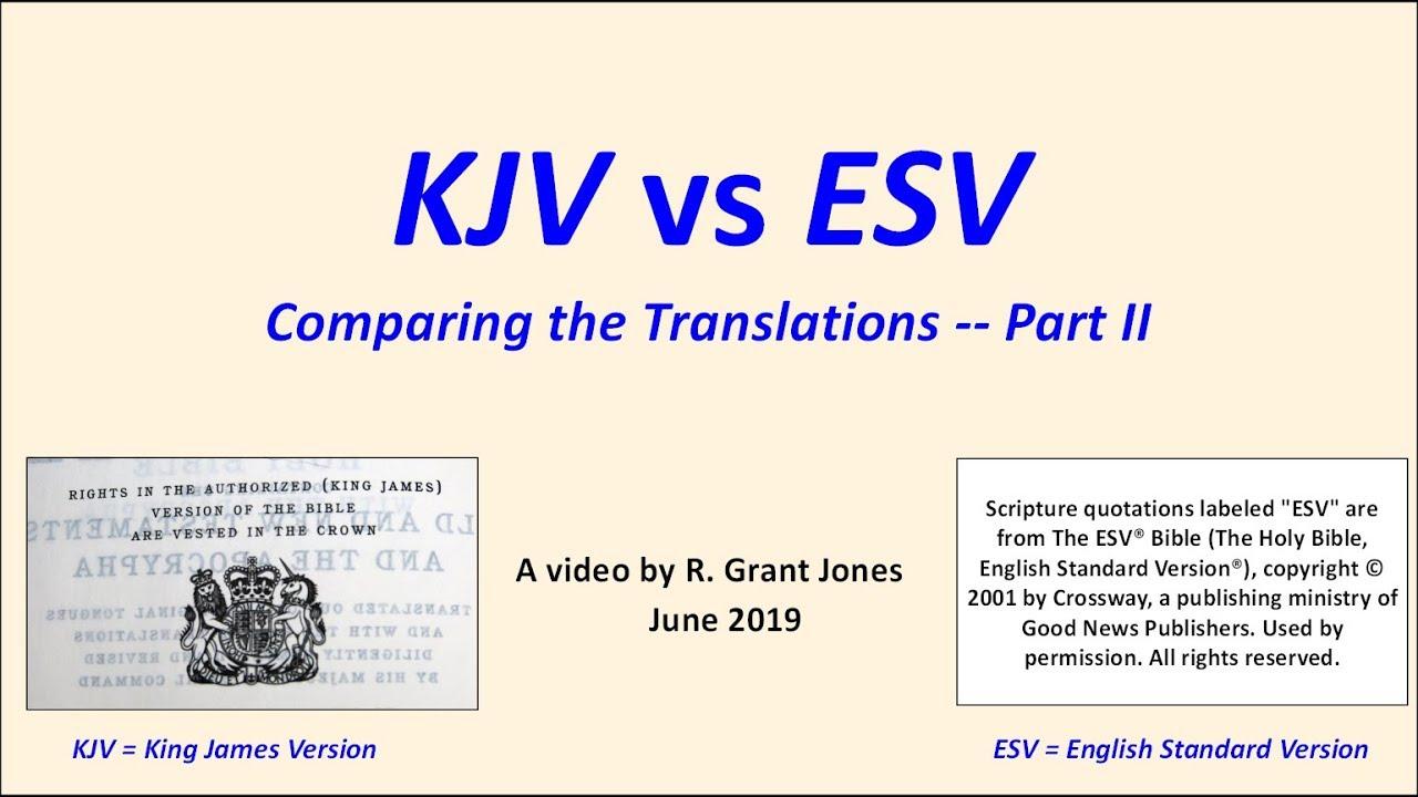 KJV vs ESV, Part II -- the New Testament