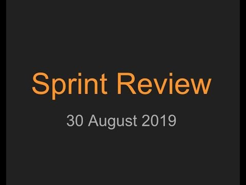 Sprint Review #32 19.08.2019 – 30.08.2019