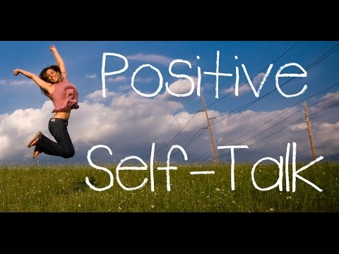 Positive Self-Talk - Become More Assertive and Productive