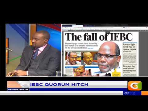 Power Breakfast:Newspaper Review:The fall of IEBC
