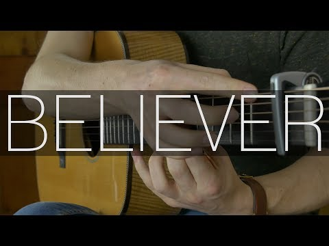 Imagine Dragons - Believer - Fingerstyle Guitar Cover by James Bartholomew