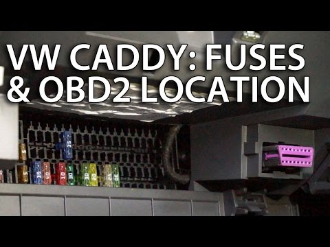 Where are fuses and OBD2 diagnostic port in VW Caddy lift