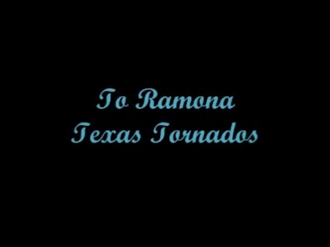 To Ramona (A Ramona) - Texas Tornados (Lyrics - Letra)