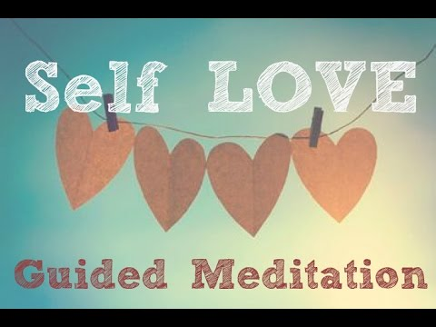 Guided Motivational Meditation for more Self-LOVE 💙