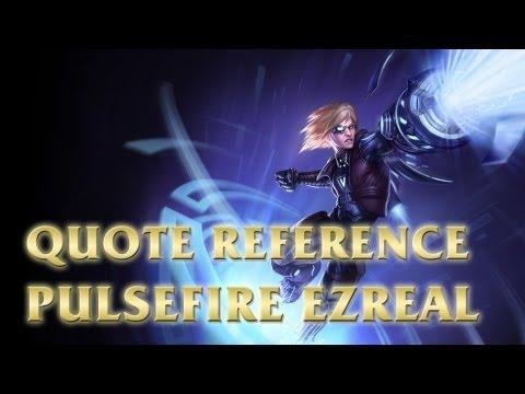 Pulsefire Ezreal -