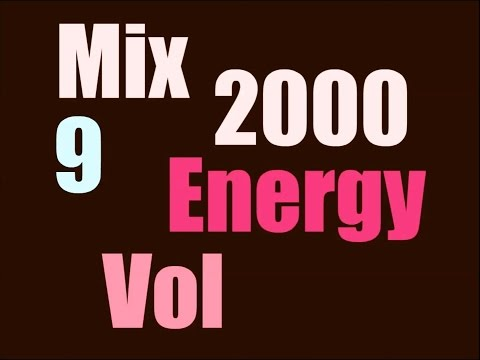 Energy 2000 Mix (Vol. 9)