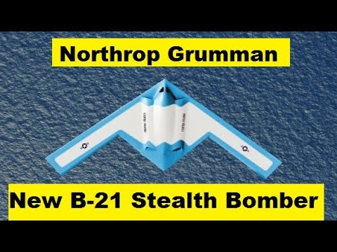 Northrop Grumman New B-21 Stealthy Bomber USA