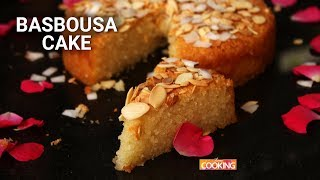 basbousa cake eggless egyptian semolina cake recipe ventuno home cooking