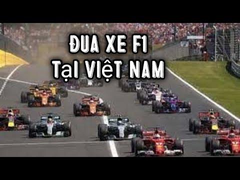 XEM ĐUA XE F1 TẠI VIỆT NAM RẤT VUI NHỘN  See F1 racing in vietnam is very fun